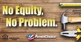 No Equity, No Problem